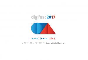 Toronto Digifest 2017